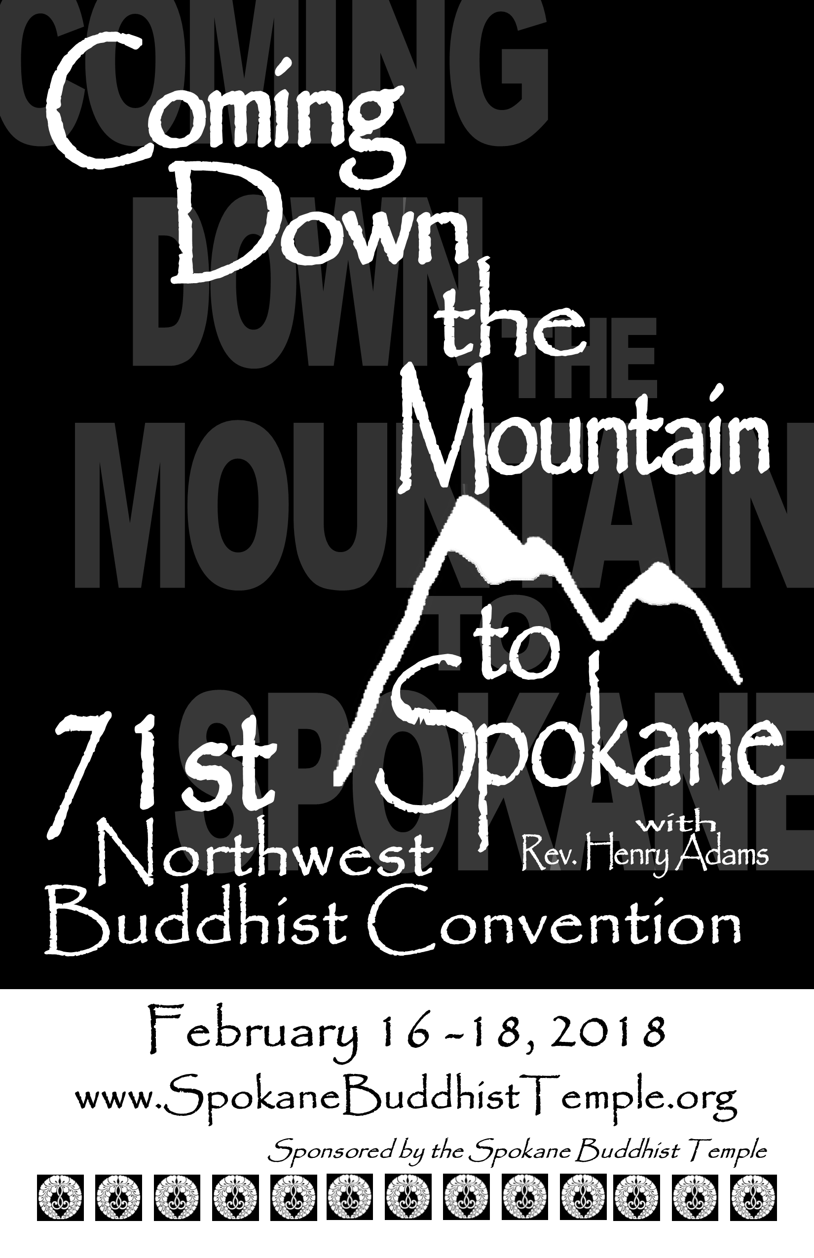 Coming Down the Mountain to Spokane - 71st Northwest Buddhist Convention